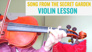 Free Online Violin lesson Songs from a Secret Garden